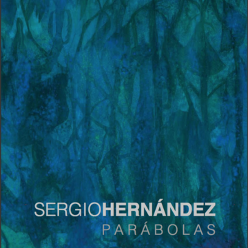 SERGIO HERNÁNDEZ PRESENTS PARÁBOLAS IN MIAMI